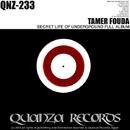 Secret Life Of Underground FULL ALBUM/Tamer Fouda