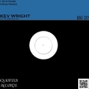 Up In Smoke EP/Kev Wright