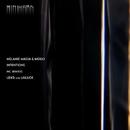 Intentions/Unluck & LBxD & Mogo & Melanie Massa