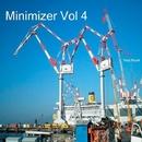 Minimizer Vol 4/Ercos Blanka & Angelo Tortora & Roberto Piscitelli & Davide Cali & Mag DJ & CWF & Luca Grossi & Alessandro Tognetti & Andrea Lunardi & Dj Dep