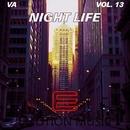 Night Life,  Vol. 13/Nikita Prjadun & Alex Greenhouse & TeckSound & AdvokaT & Harry Vander & StingeR-63 & Massone & Morik & DJ Antrocid & XS & Barsa