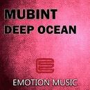 Deep Ocean/MUBiNT