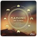 Trip To Mars/Senmove & Christian Haro & Kraust Sonido & Playsonic