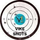 Vike Shots/DJ Alien & Joe Dominguez & Antonio Morph Carassi & Michael Fiorente & Giax Pj & Francesco Caramia & Nuwe