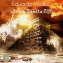 Sol Y Tierra EP/Eduardo Villalba & Adrian Madeira