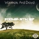 Boombasstik EP/Waverokr & And Droyd