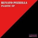 Plastic Ep/Renato Pezzella
