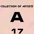 Collection Of Artists A, Vol. 17/Alex Leader & AlexPROteST & A.Su & Alex Sender & Alex Greenhouse & AdvokaT & Astiom & A. Chagochkin & Alex van Love & Akit. Lab & Alex Philipp & Alexander I & A&A & Alexandr K & Alex Zelenka & Solnce & A.N.Onim & A5