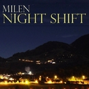 Night Shift EP/Milen