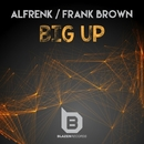 Big Up - Single/Alfrenk & Frank Brown