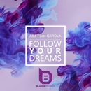 Follow Your Dreams (feat. Carola) - Single/ABJ