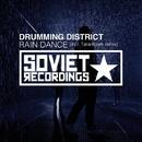 Rain Dance/Taranhawk & Drumming District