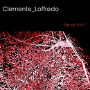 Trip Ep Vol 1/Clemente Loffredo