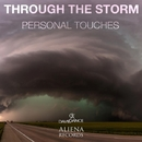 Through The Storm - Single/Personal Touches