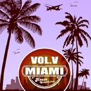 Miami House Compilation Vol.V/Kubelik & Andrey Mau & Akora & Alex Boiler & Ellin Spring & Tali Muss & Milosh Xp & DJ Hollandd & Minku & DJ TexNik