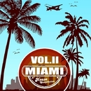 Miami House Compilation Vol. 2/Dancaless & DJ Sokkcol & Lumiere Douxx & Maxim Dezz & CJ Spunky & Lookuus & Ivan Wasquez & Alexandr Kolosov & Digitall Mode & Dmitry Retunsky