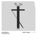 Party Night - Single/Vlad Bodhi