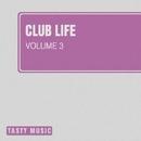 Club Life, Vol. 3/Nafis & SamNSK & Nova Beat & Marwan Jaafreh & Rivial & Ziqq & LifeStream & Lena Grig & Max Learon & Nic von Tribe & Magnum Beatman & Yaroslav