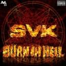 Burn In Hell/SVK