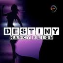 Destiny/Nancy Reign
