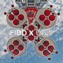 Spiritual Voyage/Fido X & Ex-Plosion