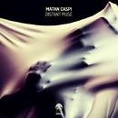 Distant Muse/Matan Caspi