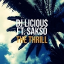 The Thrill/DJ Licious vs Sakso