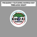 Timeless Night/Frequency