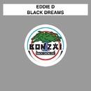 Black Dreams/Eddie D