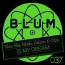 Is My Dream/Khris Rios
