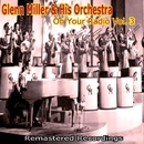 On Your Radio Vol. 3/Glenn Miller and His Orchestra