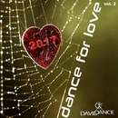 DANCE FOR LOVE 2017 Vol. 2/Daviddance & Andy Pitch & DDL Project & Jane Klos & Mauro Cannone & Bob Beat & Morena & VanKey & Igor' Ivanov