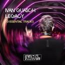 Legacy (30 Essential Tracks)/Ivan Guasch