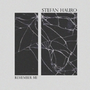 Remember Me - Single/Stefan Hauro