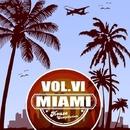 Miami House Compilation Vol.VI/Kubelik & MBNN & Digital Novva & Maullo Partinez & DJ Yasha Style & Insight DD & Nexsun & Andrew Lovyagin & Nikko Lay & AFANASYEV