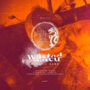 Wasted EP/Gabe & Dashdot & BONDI
