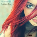Follow Me/Amine Beat