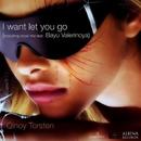 I Want Let You Go/Qinoy Torsten & Qt
