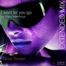 I Want Let You Go (feat. Bayu Valerinoya) - Single/Qinoy Torsten
