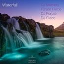 Waterfall/DJ Memory & Fonzie Ciaco & DJ Ciaco & DJ Alf & Dj Fonzie & Alonso Chavez & Dj Fonzy & Fon21 & Fonzy C