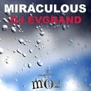 Miraculous - Single/Dj Evgrand