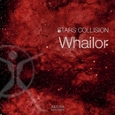 Stars Collision - Single/Whailor