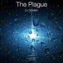 The Plague - Single/DJ Donny