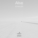 Alive - Single/Schaller