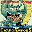 Ogopogo Punk/The Evaporators