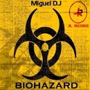 Biohazard/Miguel DJ & Quarantined