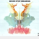 Never Stop Dreaming - Single/3MILIANO4YALA