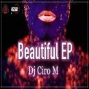 Beautiful/Dj Ciro M