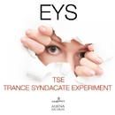 Eys - Single/TSE Trance Syndacate Experiment