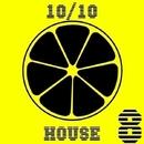 10/10 House, Vol. 8/DJ Sergey Skill & Dino Sor & Dj Mojito & Dj Angry-Sailor & DJ Vantigo & Dj Kolya Rash & DJ.Romana & Dj Ionicheff & Dj Hottab & DJ Antrocid & XS